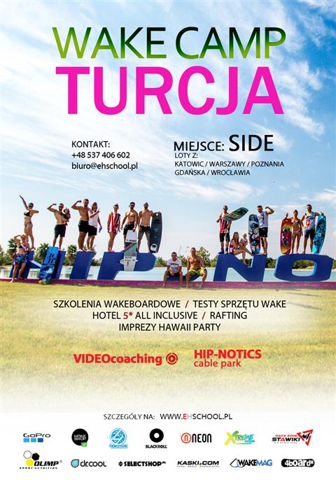 Turcja 2019- Wake Camp Hip Notics